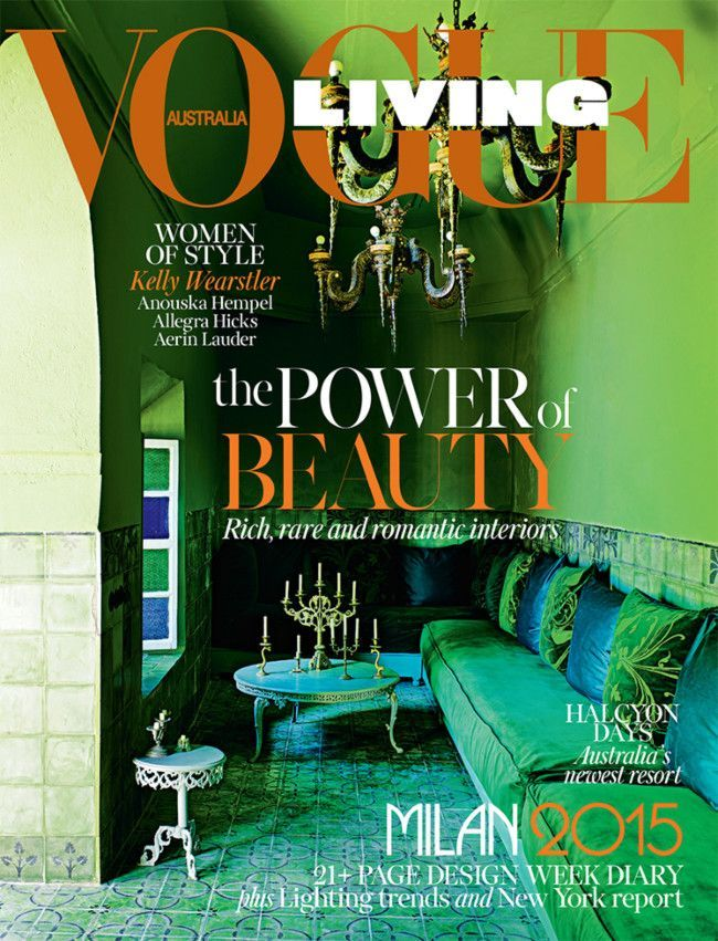 editor 39 s letter july august 2015 vogue living