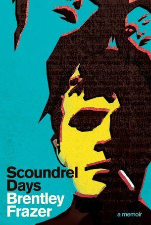 Vogue reviews: Scoundrel Days  by Brentley Fraze