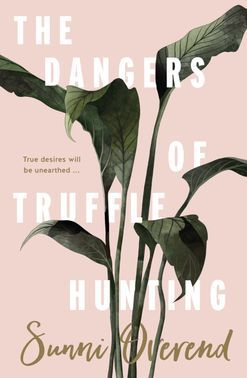 #VogueBookClub: Win Sunni Overend's The Dangers of Truffle Hunting